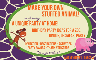 Make Your Own Stuffed Animals Birthday Party: Decorations, Invitations, Thank You Ideas for Zoo, Jungle, or Safari Party